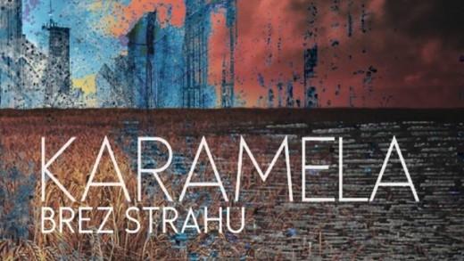 Bend Karamela objavio novi album 'Brez strahu'