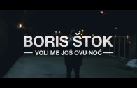 Powerplay 22.2. Boris Štok – Voli me još ovu noć