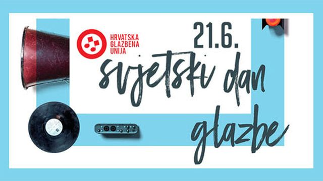 Hrvatska obilježava Svjetski dan glazbe 21.6.2017.