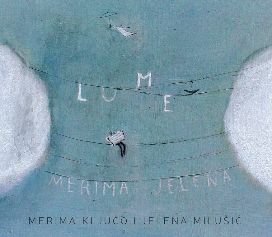 CD preporuka: Merima Ključo i Jelena Milušić – Lume