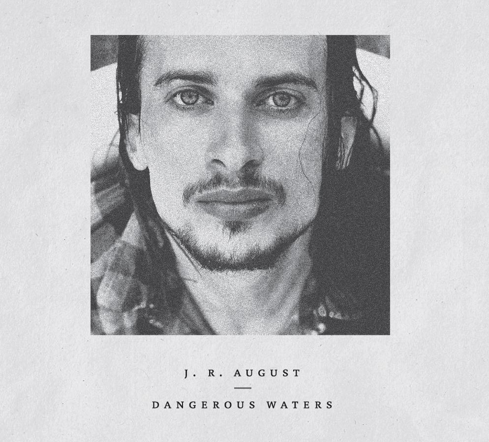 """U prodaji je """"Dangerous Waters"""" J.R. Augusta! Glazbenik spreman za svjetske pozornice"""