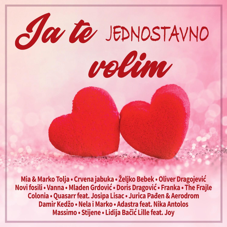 """Širimo zajedno ljubav uz novu kompilaciju najljepših ljubavnih pjesama """"Ja te jednostavno volim"""""""