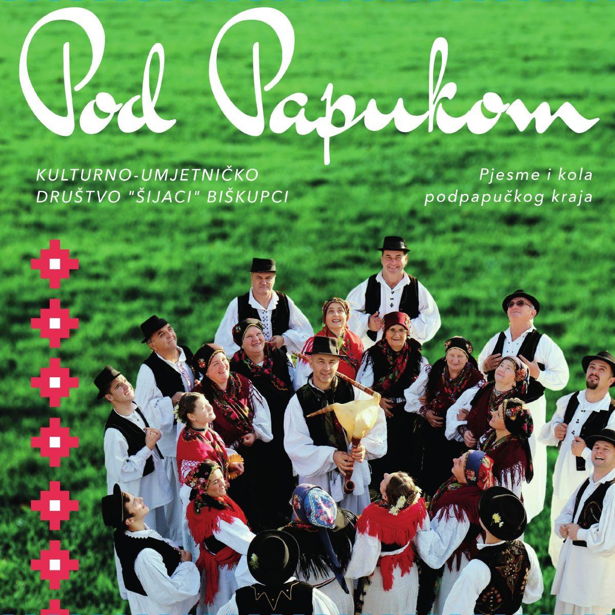 Pjesme i kola podpapučkog kraja na albumu Pod Papukom KUD-a Šijaci iz Biškupaca