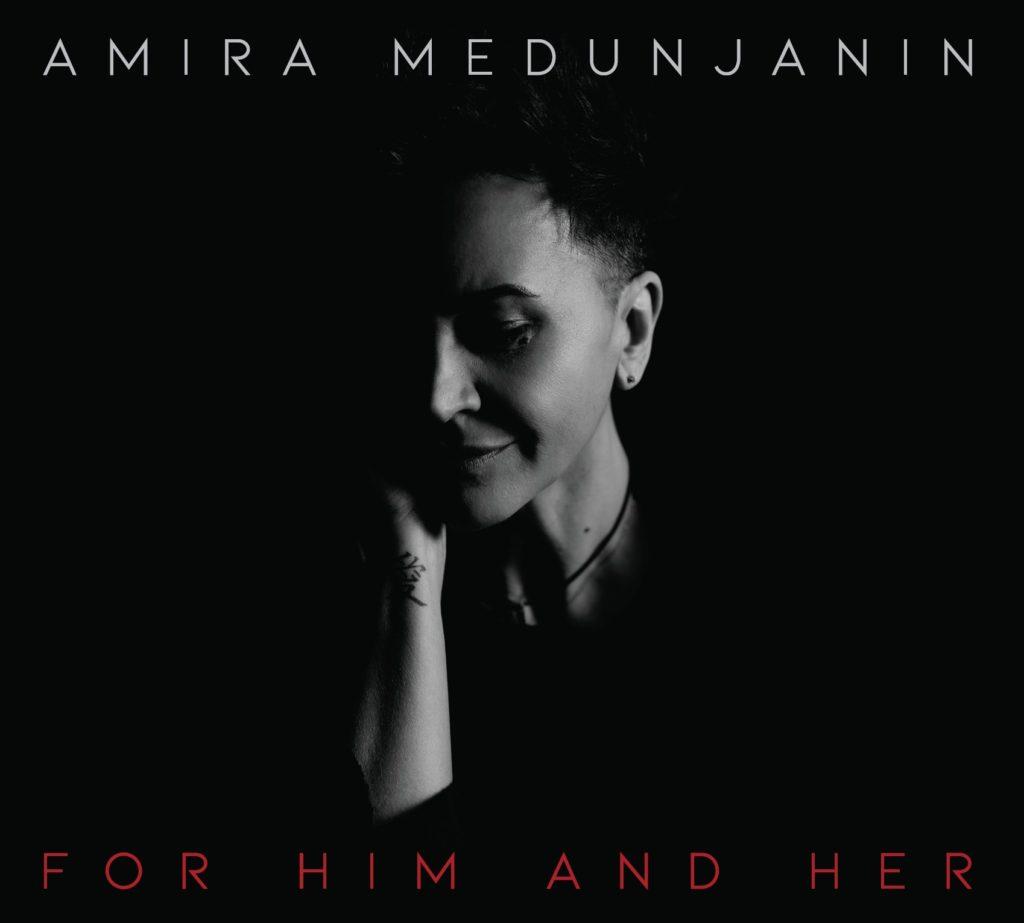 Amira Medunjanin – For Him and Her: jedinstveni hommage Tomi Zdravkoviću i Silvani Armenulić