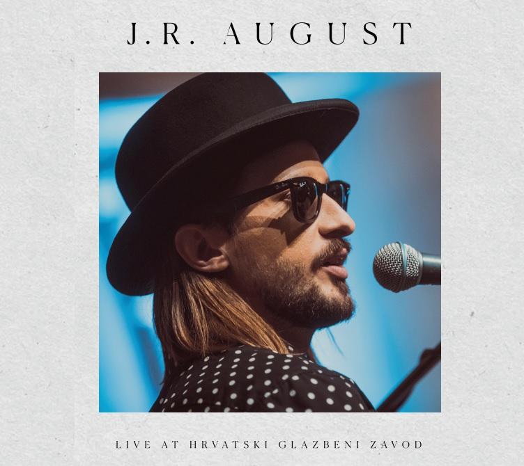 CD preporuka: J.R. August – Live at Hrvatski glazbeni zavod