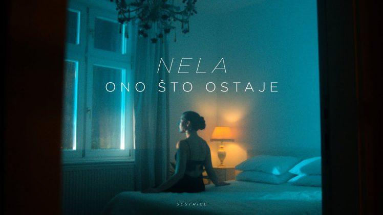 Nela – Ono što ostaje