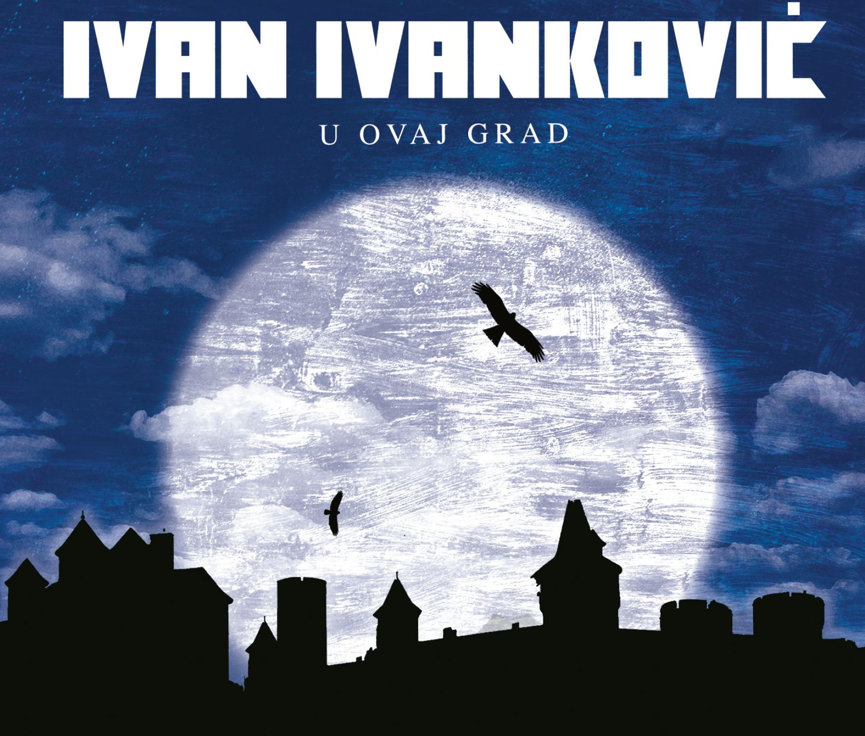"""Kantautor, pjevač i gitarist Ivan Ivanković objavio studijski album """"U ovaj grad"""""""