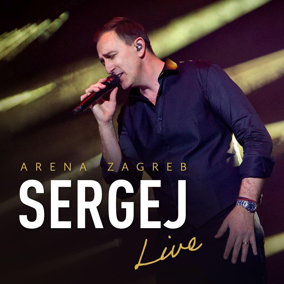 CD preporuka: Sergej Ćetković – Arena Zagreb Live
