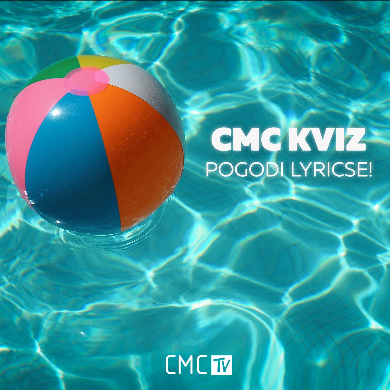 CMC kviz – Pogodi ljetne lyricse!
