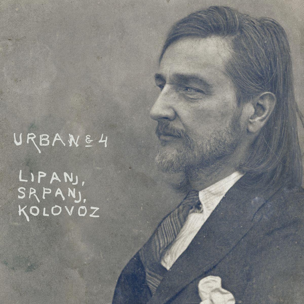"CD preporuka: Urban&4 ""Lipanj, srpanj, kolovoz"""