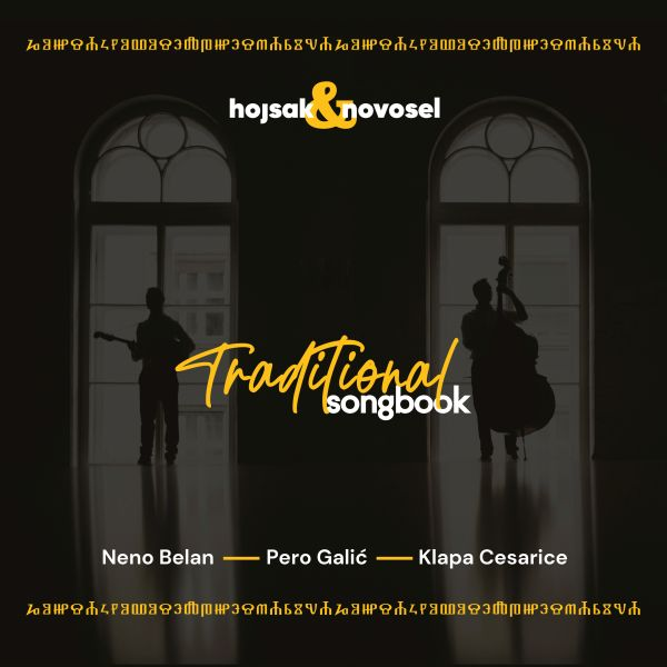 """Traditional Songbook"", novi studijski album Hojsaka & Novosela od danas na svim streaming platformama"